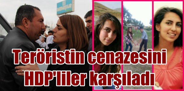 Teröristin cenazesini HDP'li vekiller karşıladı