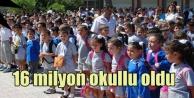 16 milyon öğrenci bugün okulları doldurdu