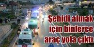 Gazipaşa halkı şehidini binlerce araçlık konvoyla aldı
