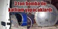 Mardin'de katliam bombası, 3 ton bomba ile yakalandı