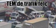 TEM#039;de zincirleme kaza, trafik felç oldu