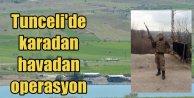 Tunceli'de kahpe tuzak, 3 şehit var;   Havadan ve karadan operasyon