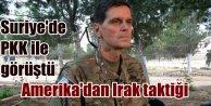 Amerikalı komutan Suriye'de teröristlerle...