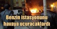 Ataşehir#039;de benzin istasyonunu havaya uçuracaklardı