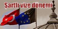 Avrupa Vizeleri Kaldıracak mı? Şartlı vize dönemi geliyor