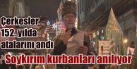 Çerkes Soykırımı'nın 152. yılında...