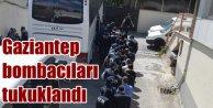 Gaziantep Bombacıları sorgulanıyor: 52 zanlı gözaltında