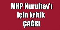 MHP kurutlayı için çağrı heyeti son anda devreye girdi