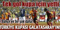 Türkiye Kupası'nı Galatasaray kaldırdı