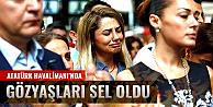 Atatürk Havalimanında gözyaşları sel oldu