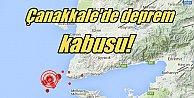 Çanakkale#039;de deprem fırtınası korku salıyor