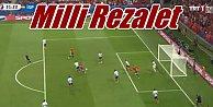 Milli rezalet: Fransa#039;da hüsrana uğradık, tek bir gol bile atamadılar