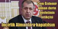 Özdağ; Cem Özdemir Alman derin  devletinin tetikçisidir