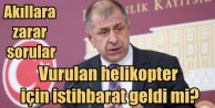Ümit Özdağ#039;dan Milli Savunma Bakanı#039;na zor sorular