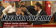 Askeri Darbe son durum, Erdoğan#039;ın Marmaris#039;te kaldığı oteli bombaladılar
