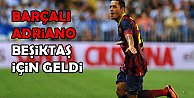 Beşiktaş#039;ın yeni yıldızı Barçalı Adriano Correira İstanbul#039;da