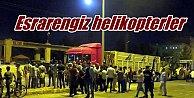 Bursa'da esrarengiz helikopterler: Polis ateş açacak!