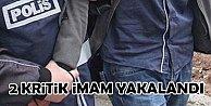 FETÖ#039;nün iki kritik imamı Trabzon ve İzmir#039;de yakalandı