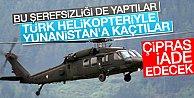 Flaş Flaş Flaş Darbeci subaylar Yunanistan#039;a helikopterle kaçtı