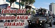 Levent#039;te polis Edition otelinin önünde mevzilendi