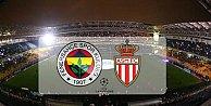 Fenerbahçe Monaco maçı ne zaman saat kaçta hangi kanal canlı yayınlıyor?