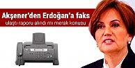 Akşener#039;den Erdoğan#039;a faks