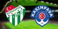Bursaspor 1 Kasımpaşa 0