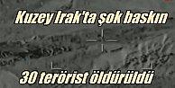PKK lider kadrosuna şok baskın; 30 terörist öldürüldü