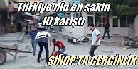 Türkiye#039;nin en huzurlu şehri karıştı: Sinop#039;ta büyük kavga