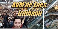 AVM'de Enes Batur İzdihamı programı iptal ettirdi