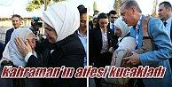 Erdoğan 15 Temmuz kahramanı Halisdemir'in baba evinde