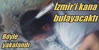 İzmir'de PKK bombacısı son anda yakalandı: Kanlı tezgah bozuldu