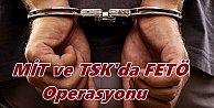 TSK ve MİT#039;te FETÖ imamlarına operasyon