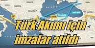 Türk Akımı için imzalar atıldı; Rus Gazı indirimli gelecek