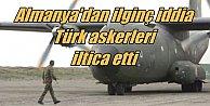 Almanya'da görev yapan Türk askerleri bu ülkeye iltica etti