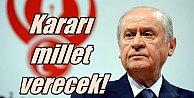 Bahçeli il başkanlarını topladı; AK Parti'ye söz vermedik, duruma bakacağız