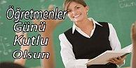 Bugün 24 Kasım Öğretmen Günü.