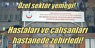 İzmir'de yemek zehirlenmesi: Hastalar ve çalışanlar zehirlendi