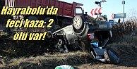 Tekirdağ Hayrabolu yolunda feci kaza 2 ölü var