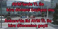 AVMlerde TL bazlı kira dönemi başlıyor mu