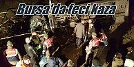 Bursa'da feci kaza; 3 kardeş aynı kazada can verdi