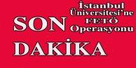 İstanbul Üniversite#039;sine FETÖ operasyonu