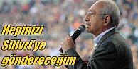 Kılıçdaroğlu#039;ndan STK yöneticilerine; Hepinizi Silivri#039;ye göndereceğim