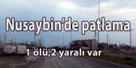 Nusaybin#039;de patlama 1ölü,2 yaralı