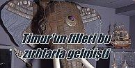 Timur'un Filleri'nde kullanılan zırhlar ilk kez Türkiye'de