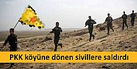 PKK köylerine dönmek isteyen köylüleri taradı, 7 ölü var