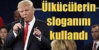 Trump, ilk konuşmasında Ülkücü hareketin sloganlarını kullandı