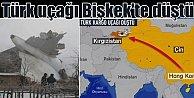 Türk kargo uçağı Kırgızistan'da düştü, 34 ölü var