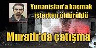 Yunanistan#039;a kaçmaya çalışan terörist öldürüldü