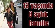 Hırsızlık zanlısı 13 yaşındaki kız hamile çıktı